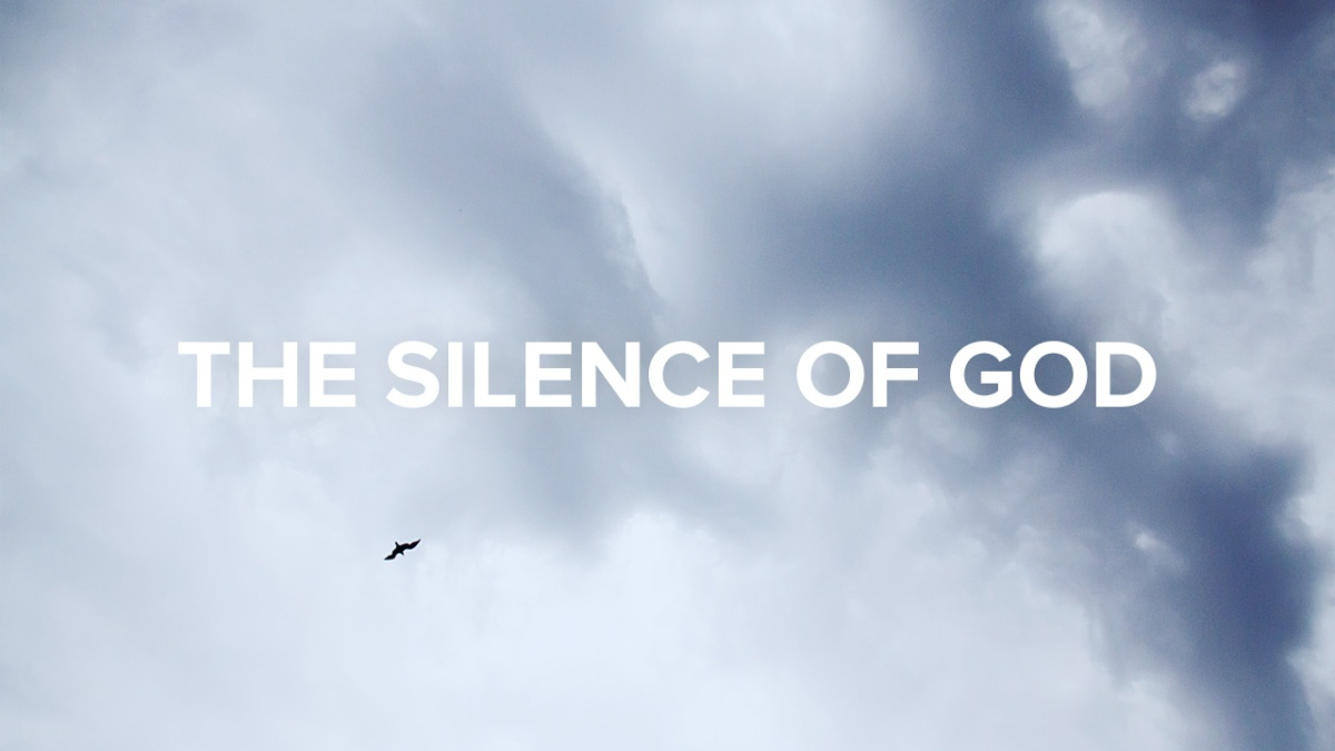 God broke an unbroken silence